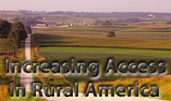 Increasing Access in Rural America